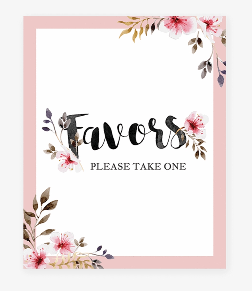 image relating to Please Take One Sign Printable referred to as Printable Favors Indicator With Blush Crimson Bouquets By means of