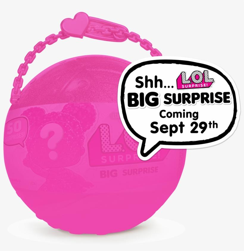 L O L Surprise Big Surprise Lol Surprise Bigger