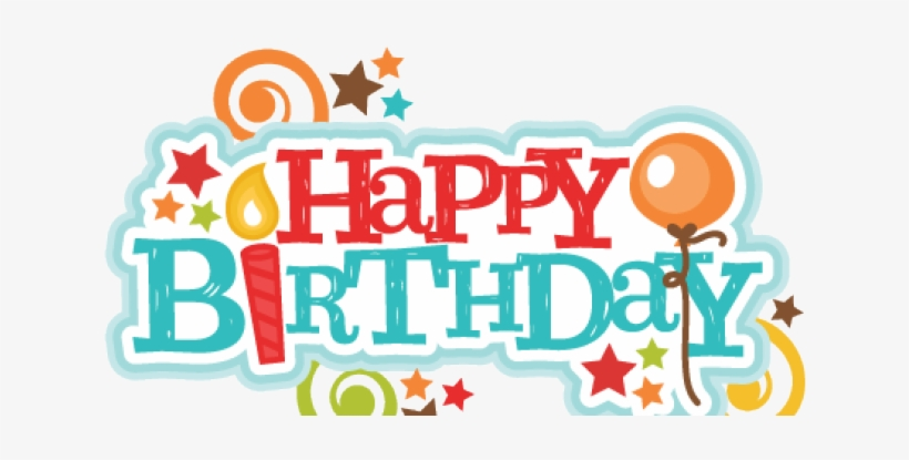 Happy Birthday Clipart Scrapbook Transparent Birthday Cute Clipart Transparent Png 640x480 Free Download On Nicepng