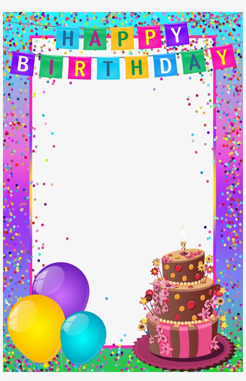 Happy Birthday Frame Happy Birthday Images Birthday Transparent