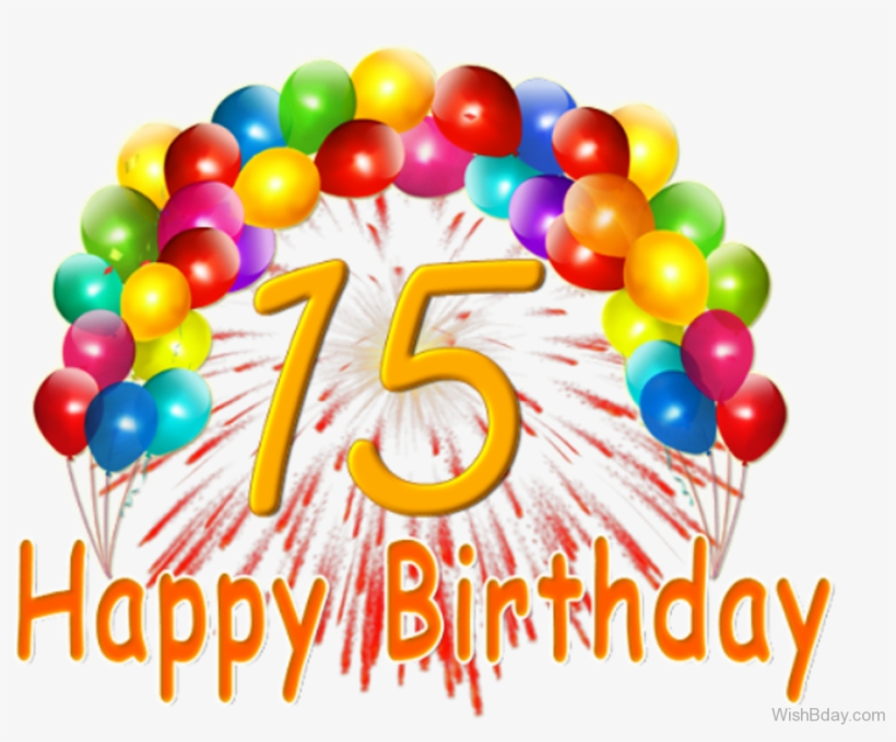 Happy Fifteenth Birthday Wishes Transparent Background Birthday