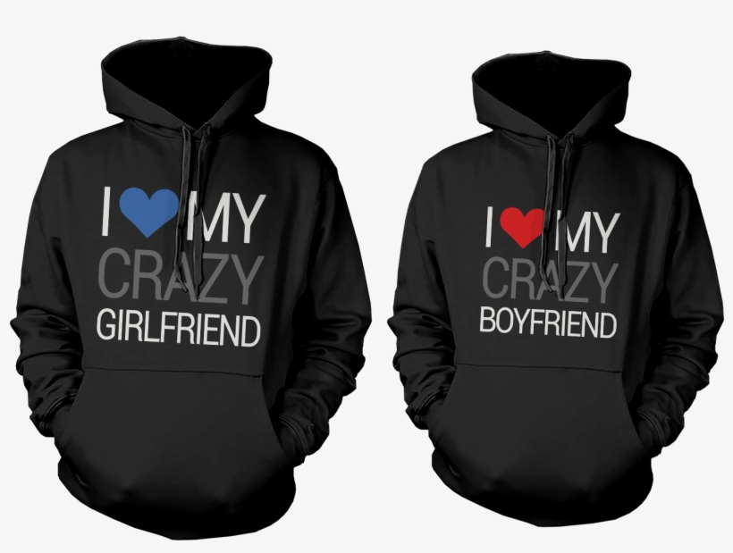 Couple Hoodie I Love My Crazy Boyfriend Girlfriend Matching Couple Gray Hoodies