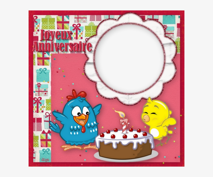 Cadre Anniversaire Png Gâteau Birthday Frame Png Galinha