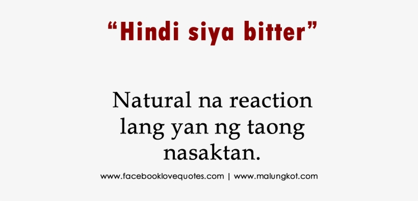 Bitter Tagalog Quotes - Repairing Broken Trust: How To Deal