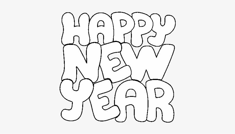 Dibujo De Feliz Año Nuevo Para Colorear Letras Happy New Year