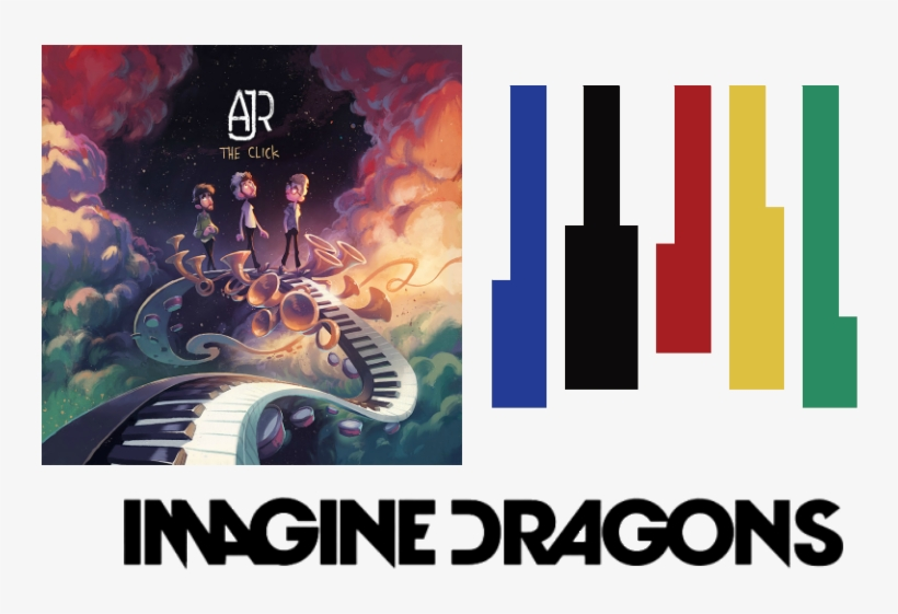 My Favorite Bands Now Are Imagine Dragons, Ajr, And - Click