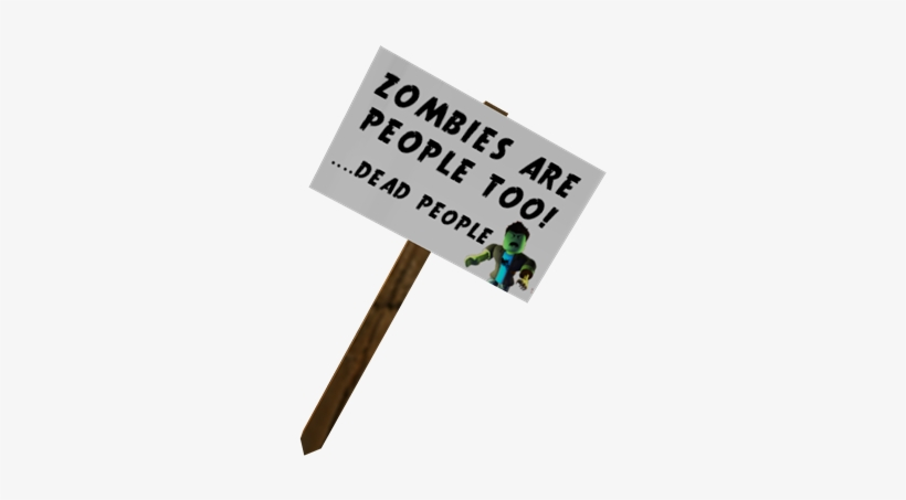Zombie Protest Sign Roblox Protest Transparent Png 420x420