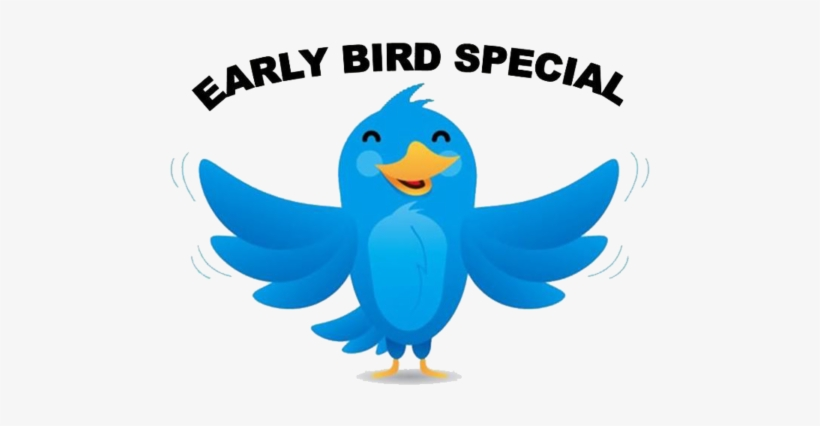Early Bird Registrations Are Now Open - Early Bird Special