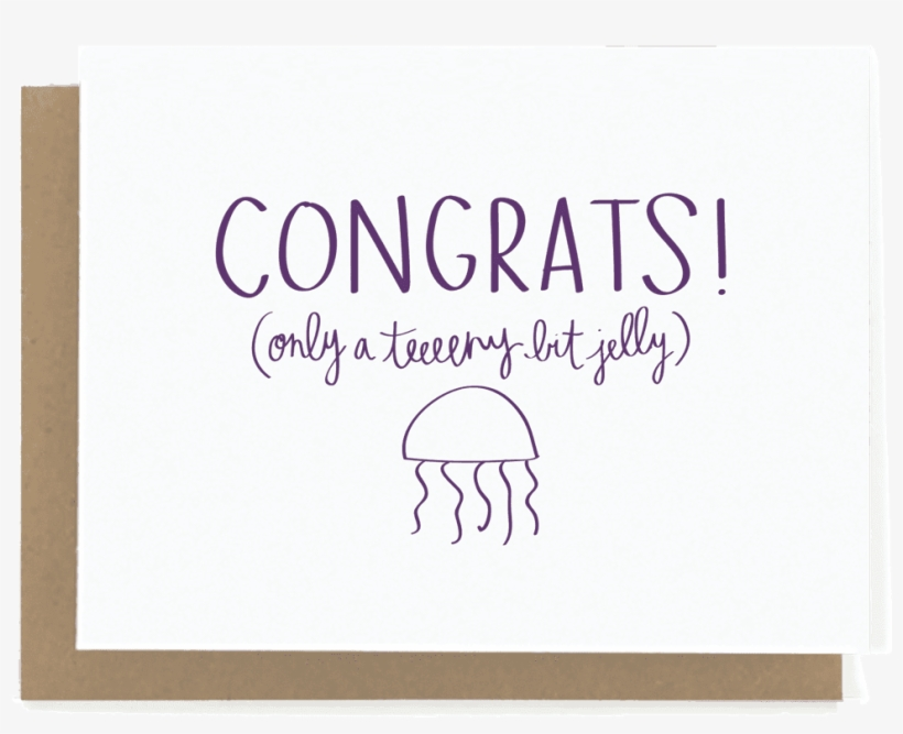 Only A Teeeny Bit Jelly Wedding Card Congrats Wedding Card