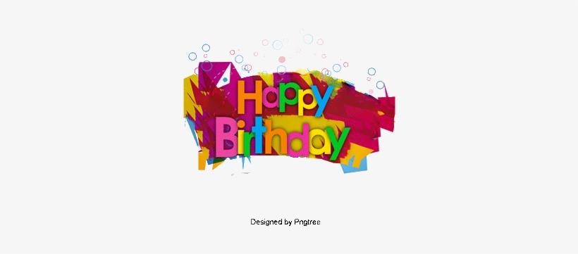 Happy Birthday Happy Birthday Vector Wordart Happy Vector