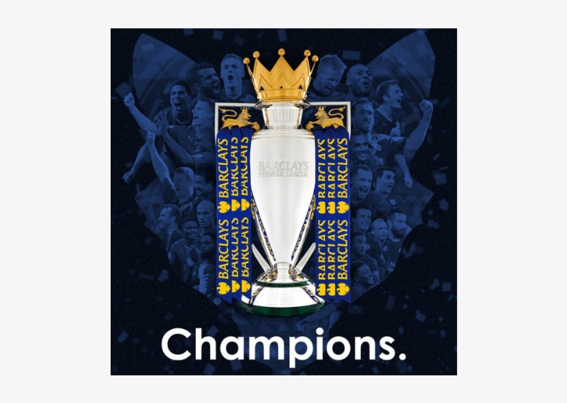 Innovative Tweet To Celebrate Leicester City Title Lcfc Premier League Trophy Transparent Png 892x502 Free Download On Nicepng