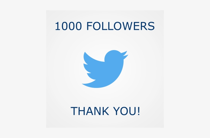 31 Jan - 1000 Twitter Followers Thank You Transparent PNG