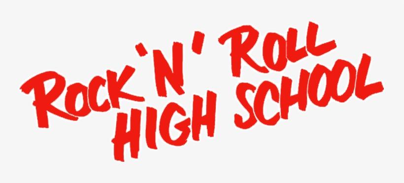 Rock 'n' Roll High School Image - Rock N Roll High School Logo Transparent  PNG - 800x310 - Free Download on NicePNG