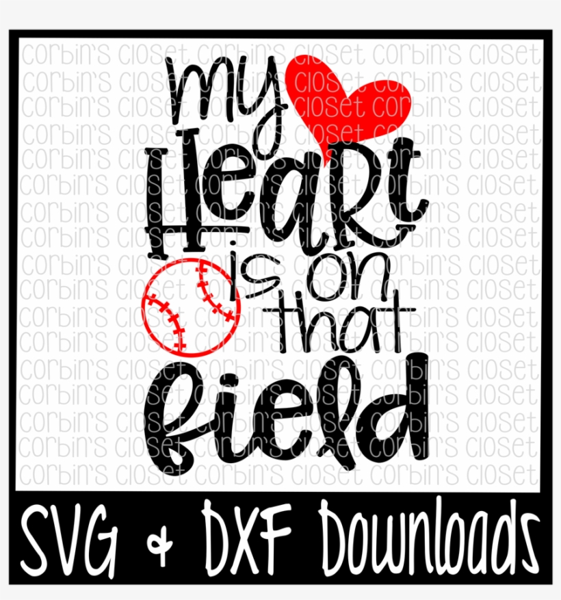 Baseball Mom Svg My Heart Is On That Field Soccer Mom T Shirt Mugs Transparent Png 1400x932 Free Download On Nicepng