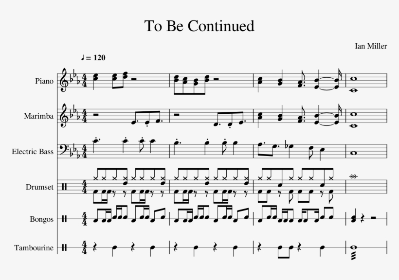To Be Continued Sheet Music For Piano, Percussion, - Music