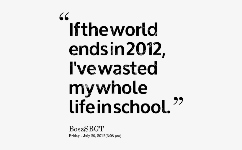 Popular College And School Life Quotes School Quotes About Life