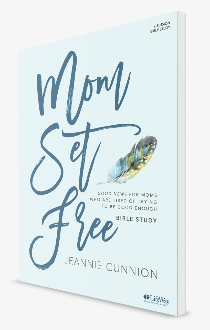 Mom Set Free Bible Study - Lifeway Christian Resources Mom