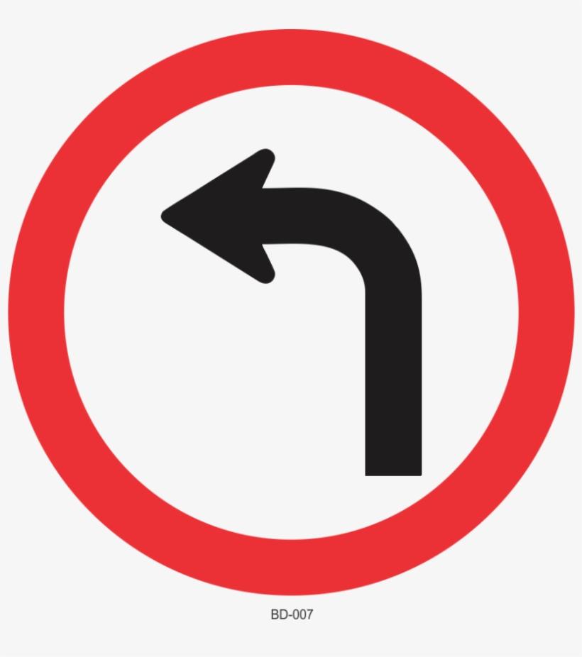 Placa De Transito Placa Vire A Esquerda Transparent Png