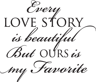 Download Hd Quote Png Every Story Wall Svg Every Lovestory Is