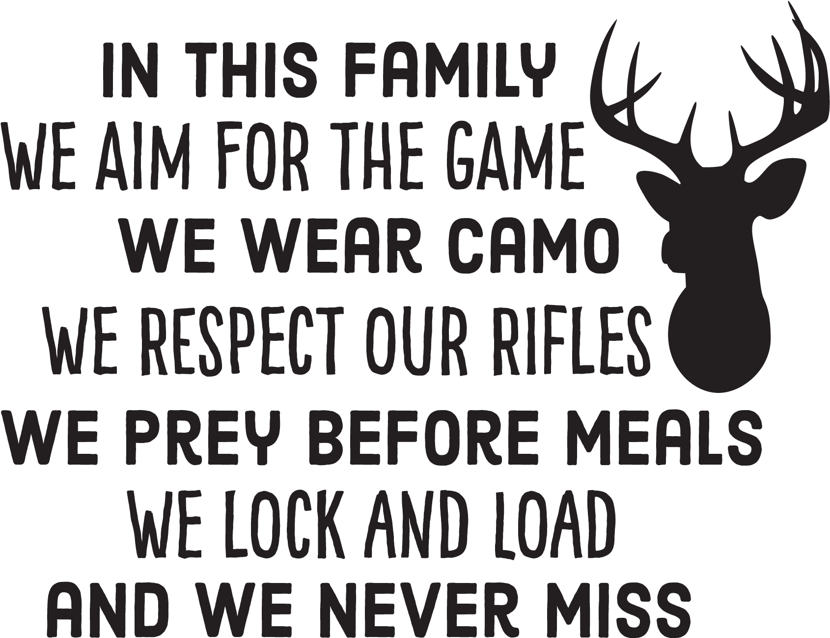 Download Hd Brilliant Funny Hunting Family Hunting Quotes Transparent Png Image Nicepng Com